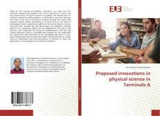 Capa do livro de Proposed innovations in physical science in Terminale A