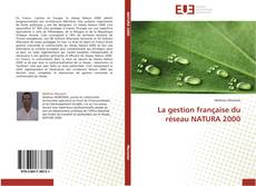 Portada del libro de La gestion française du réseau NATURA 2000