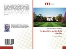 Bookcover of Le dernier ouvrier de la planète