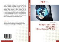 Capa do livro de Maîtriser les normes comptables internationales IAS- IFRS