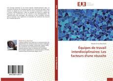 Buchcover von Équipes de travail interdisciplinaires: Les facteurs d'une réussite