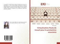 Couverture de Virtualisation Poste de travail pour la protectrice assurance