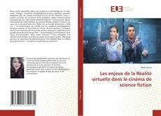 Обложка Les enjeux de la Réalité virtuelle dans le cinéma de science fiction