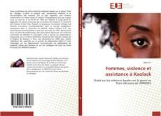Couverture de Femmes, violence et assistance à Kaolack