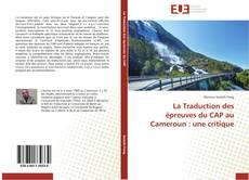 Обложка La Traduction des épreuves du CAP au Cameroun: une critique