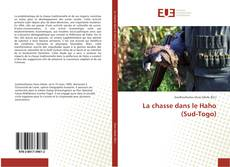 La chasse dans le Haho (Sud-Togo)的封面