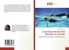 Capa do livro de La pratique de l'activité physique au Canada