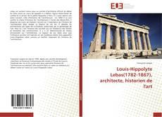 Portada del libro de Louis-Hippolyte Lebas(1782-1867), architecte, historien de l'art