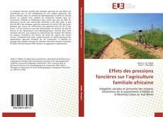 Portada del libro de Effets des pressions foncières sur l'agriculture familiale africaine