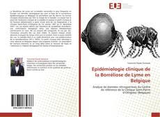 Bookcover of Epidémiologie clinique de la Borréliose de Lyme en Belgique