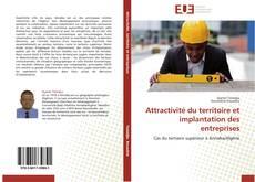 Capa do livro de Attractivité du territoire et implantation des entreprises