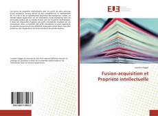 Обложка Fusion-acquisition et Propriété intellectuelle