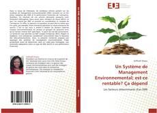 Bookcover of Un Système de Management Environnemental; est-ce rentable? Ça dépend