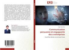 Portada del libro de Communication persuasive et engageante des e-entreprises