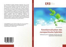Couverture de Fonctionnalisation des nanoparticules hybrides