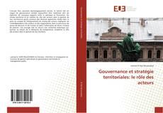 Обложка Gouvernance et stratégie territoriales: le rôle des acteurs