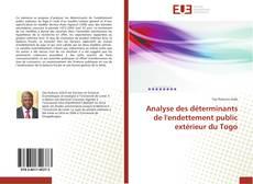 Analyse des déterminants de l'endettement public extérieur du Togo的封面