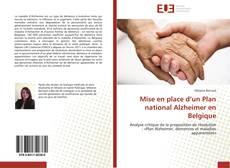 Couverture de Mise en place d'un Plan national Alzheimer en Belgique