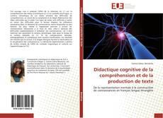 Couverture de Didactique cognitive de la compréhension et de la production de texte