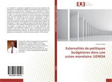 Couverture de Externalités de politiques budgétaires dans une union monétaire: UEMOA