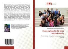 Bookcover of L'intersubjectivité chez Michel Henry
