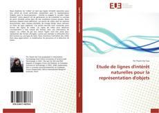 Capa do livro de Etude de lignes d'intérêt naturelles pour la représentation d'objets