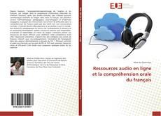 Couverture de Ressources audio en ligne et la compréhension orale du français