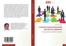 Bookcover of L'entrée organisationnelle des jeunes diplômés