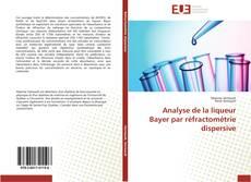 Bookcover of Analyse de la liqueur Bayer par réfractométrie dispersive