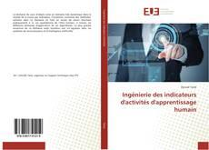 Copertina di Ingénierie des indicateurs d'activités d'apprentissage humain