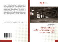 Capa do livro de Réhabilitation et renforcement des poutres au moyen de PRFC