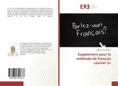 Capa do livro de Supplément pour la méthode de français «Junior 2»