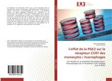 Portada del libro de L'effet de la PGE2 sur le récepteur CCR7 des monocytes / macrophages