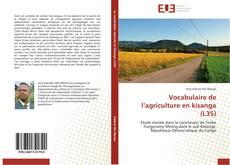 Bookcover of Vocabulaire de l'agriculture en kisanga (L35)