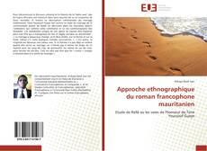 Bookcover of Approche ethnographique du roman francophone mauritanien