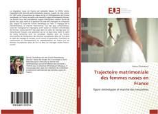 Bookcover of Trajectoire matrimoniale des femmes russes en France