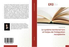 Capa do livro de Le système territorial turc et l'enjeu de l'intégration européenne