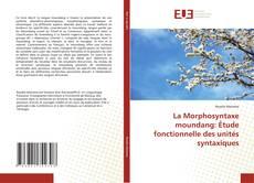 Couverture de La Morphosyntaxe moundang: Étude fonctionnelle des unités syntaxiques