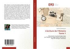 Обложка L'écriture de l'Histoire Tome 1
