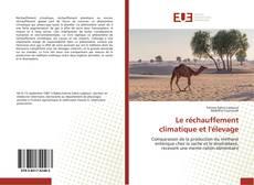 Bookcover of Le réchauffement climatique et l'élevage