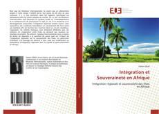 Copertina di Intégration et Souveraineté en Afrique