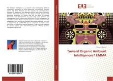 Toward Organic Ambient Intelligences? EMMA的封面