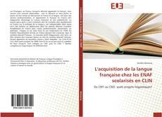 Capa do livro de L'acquisition de la langue française chez les ENAF scolarisés en CLIN