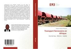 Copertina di Transport ferroviaire en Afrique