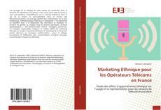 Couverture de Marketing Ethnique pour les Opérateurs Télécoms en France