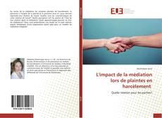 Couverture de L'impact de la médiation lors de plaintes en harcèlement