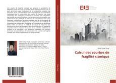 Bookcover of Calcul des courbes de fragilité sismique