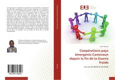 Bookcover of Coopérations pays émergents Cameroun depuis la fin de la Guerre froide