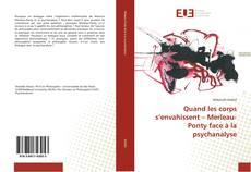 Bookcover of Quand les corps s'envahissent – Merleau-Ponty face à la psychanalyse