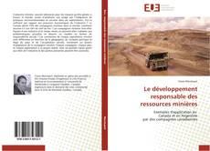 Couverture de Le développement responsable des ressources minières